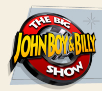 John Boy and Bill. The Big Show